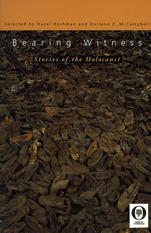 Bearing Witness: Stories of the Holocaust