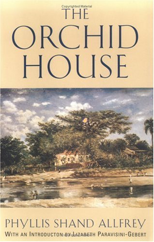Ebook The Orchid House by Phyllis Shand Allfrey PDF!