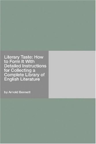 Literary Taste by Arnold Bennett
