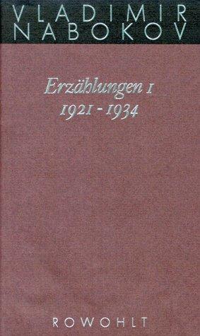 Erzählungen 1. 1921-1934 (Gesammelte Werke, #13)