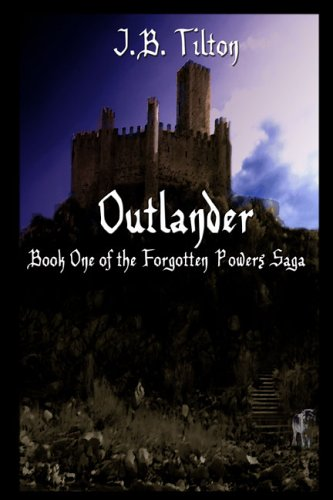 Outlander: Book One of the Forgotten Powers Saga
