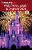 Frommer's Walt Disney World & Orlando 2008