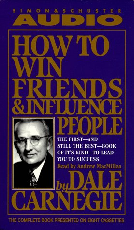 How to Win Friends and Influence People: Abridged