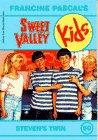Steven's Twin (Sweet Valley Kids #50)