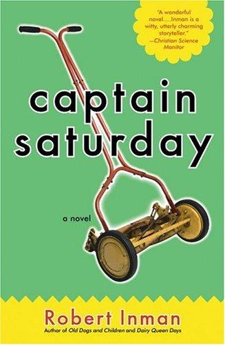 Captain Saturday by Robert Inman