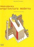 Historia Critica De La Arquitectura Moderna by Kenneth Frampton