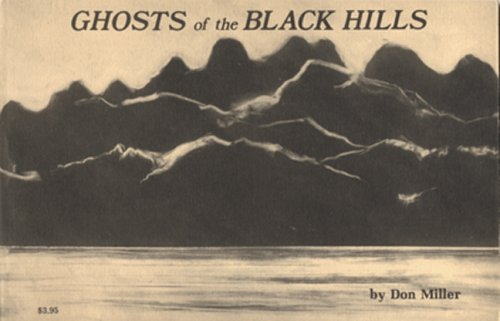 Ghosts of the Black Hills