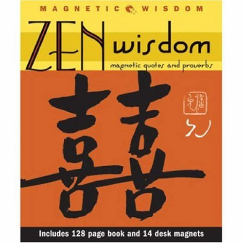 zen-wisdom-magnetic-quotes-and-proverbs-magnetic-wisdom