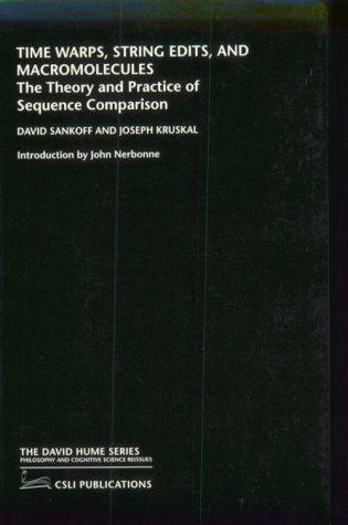 Time Warps, String Edits, and Macromolecules: The Theory and Practice of Sequence Comparision