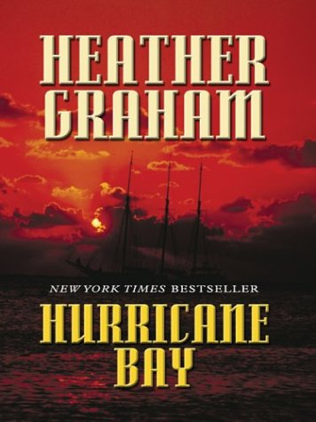 Hurricane Bay by Heather Graham