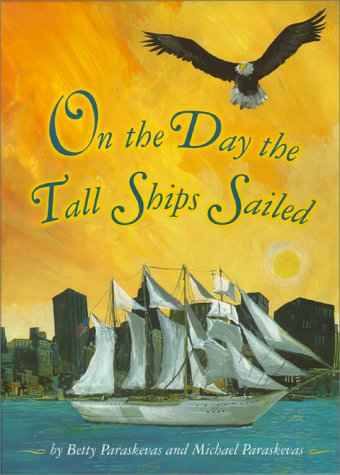 On the Day the Tall Ships Sailed
