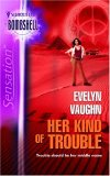 Her Kind Of Trouble (The Grail Keepers #2)