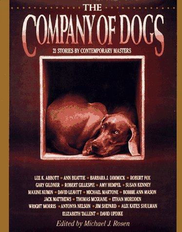 The Company Of Dogs by Michael J. Rosen
