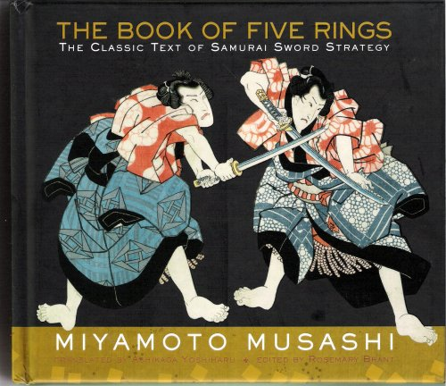 The Book Of Five Rings, The Classic Text Of Samurai Sword Str... by Miyamoto Musashi