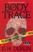 Ebook Body Trace by D.H. Dublin read!