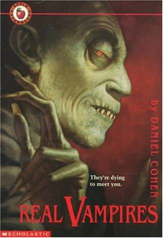 Real Vampires by Daniel   Cohen