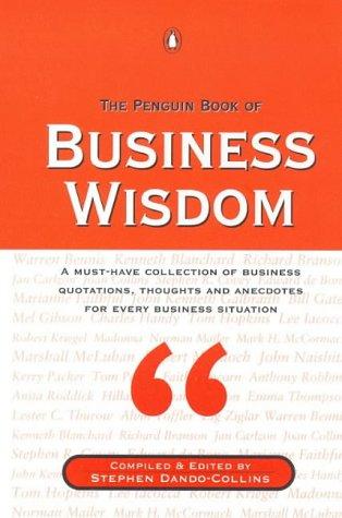 The Penguin Book of Business Wisdom