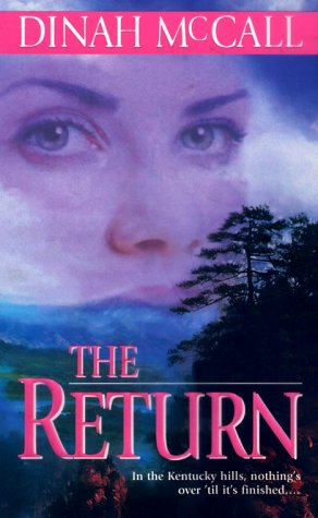 The Return by Dinah McCall