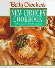 Betty Crocker's New Choices Cookbook