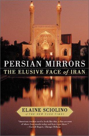 Persian Mirrors by Elaine Sciolino