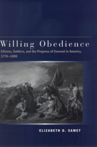 Willing Obedience by Elizabeth D. Samet
