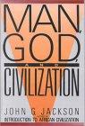 Man, God, And Civilization