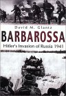 Barbarossa: Hitler's Invasion of Russia 1941