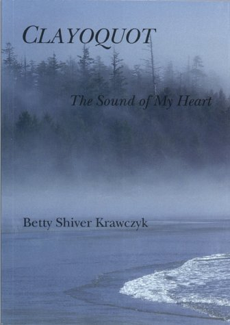 Clayoquot: The Sound of My Heart
