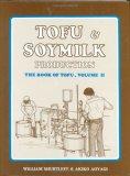 Tofu & Soymilk Production (Soyfoods Production, 2)