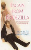 Escape from Bridezilla