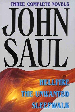 John Saul: Hellfire, The Unwanted, Sleepwalk