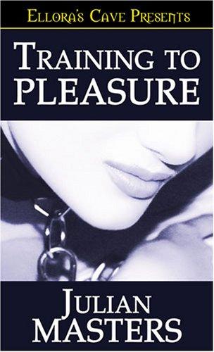 Training to Pleasure