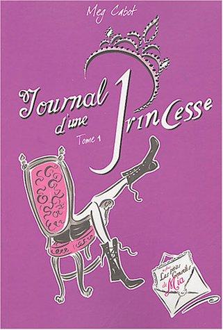 Journal d'une princesse (Journal d'une princesse, #1)