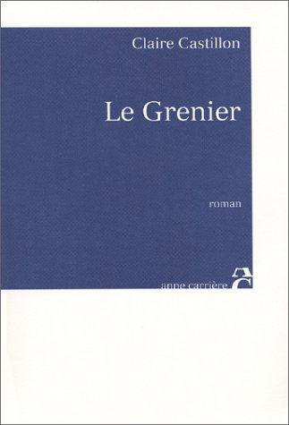 Le Grenier by Claire Castillon