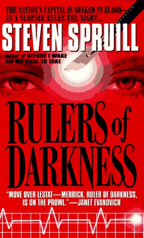 Rulers Of Darkness by Steven G. Spruill