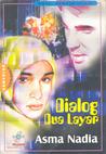 Dialog Dua Layar by Asma Nadia