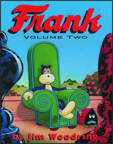 Frank, Vol. 2 by Jim Woodring