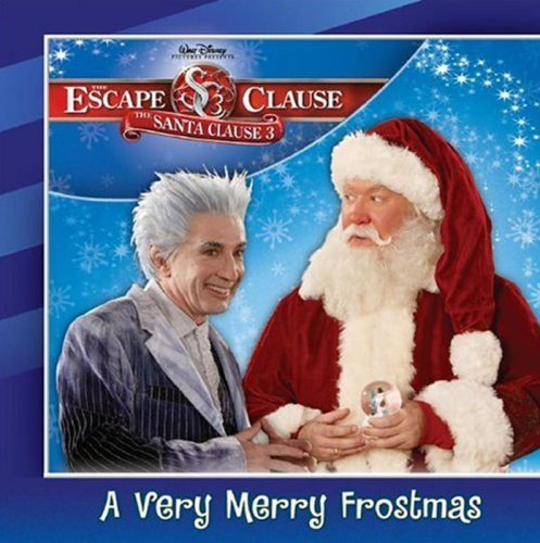 A Very Merry Frostmas (The Santa Clause 3: Escape Clause)