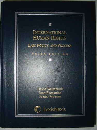 International Human Rights Law, Policy, And Process