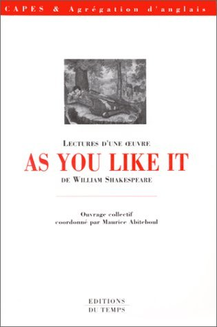 Lectures D'une Oeuvre: As You Like It De William Shakespeare