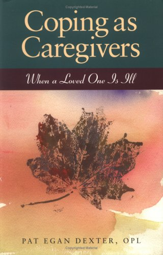 Coping As Caregivers: When A Loved One Is Ill