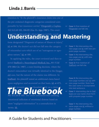 Understanding and Mastering the Bluebook by Linda Barris