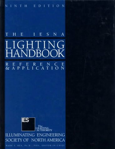 Iesna Lighting Handbook: Reference and Application