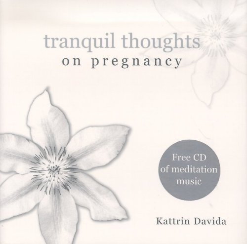 Tranquil Thoughts On Pregnancy: W/Cd Audio