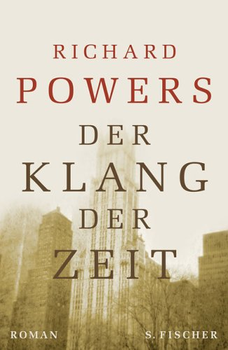Der Klang der Zeit by Richard Powers