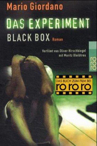 Das Experiment  Black Box. Versuch Mit Tödlichem Ausgang. Roman Zum Film