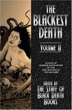The Blackest Death: Volume II