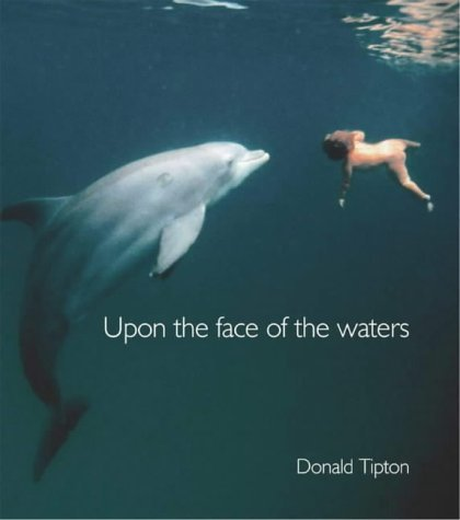 Upon The Face Of The Waters