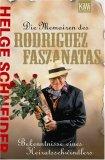 Die Memorien des Rodriguez Faszanatas: Bekenntnisse eines Heiratsschwindlers
