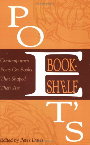 Poet's Bookshelf: Contemporary Poets On Books That Shaped Their Art